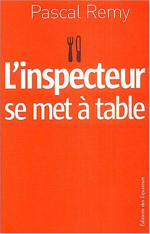 """Книга Реми Паскаля """"L'inspecteur se met à table"""" (""""Инспектор садится за стол"""")"""